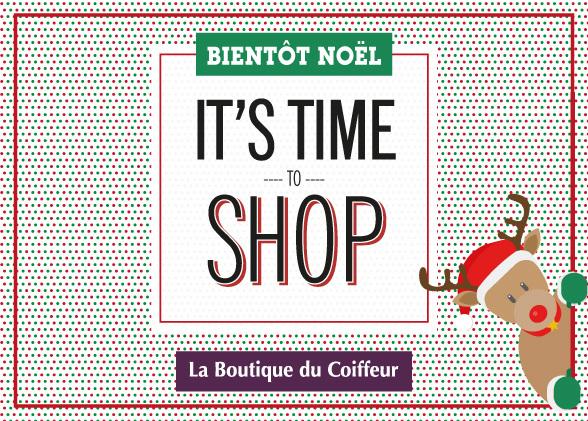 Bientôt Noël, It's Time to shop !