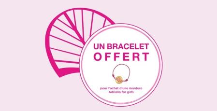 Pour l'achat d'une monture Adriana for Girls, bénéficiez d'un bracelet offert  valable jusqu'au 30/06/2019 chez l'Opticien ATOL à Terre Ciel à Chelles