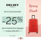 25% pour l'achat d'un bagage de la marque DELSEY chez Victoria