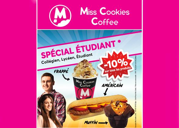 OFFRE ETUDIANTE ! -10% sur votre addition chez Miss Cookies