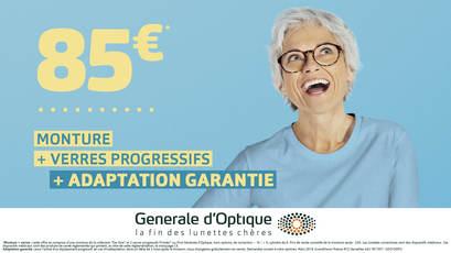 85€ pour mieux voir (montures + verres progressifs + adaptation garantie) chez Générale d'optique à Terre Ciel